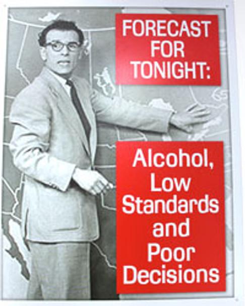 Forecast... Alcohol Metal Sign