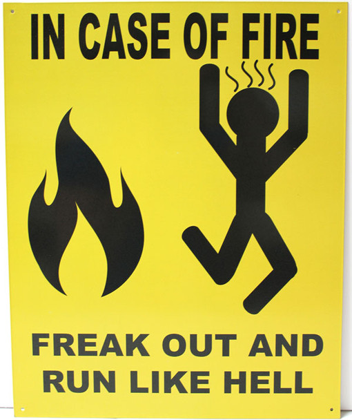 In Case of Fire Humorous Metal Sign