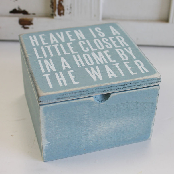 Heaven is a Little Closer in a Home by the Water - Wood Box