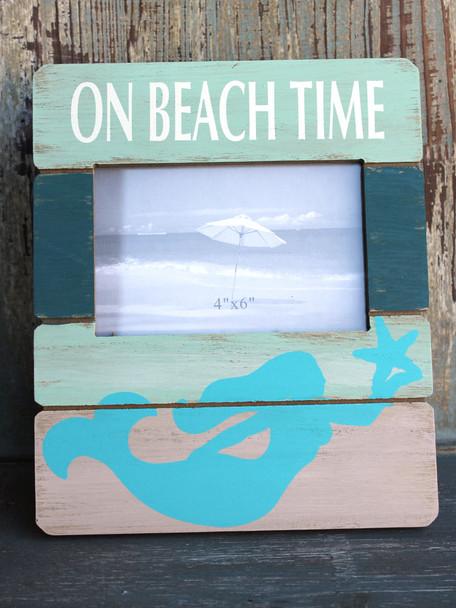 On Beach Time Mermaid 4x6 Frame