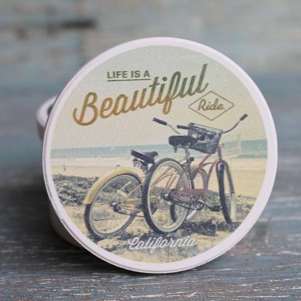 Life is Beautiful - Beach Cruisers