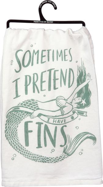 Sometimes I Pretend I Have Fins Tea Towel