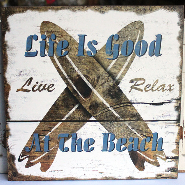 Life is Good at the Beach Surfboards Sign