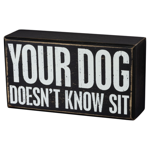 Your Dog Doesn't Know Sit Sign