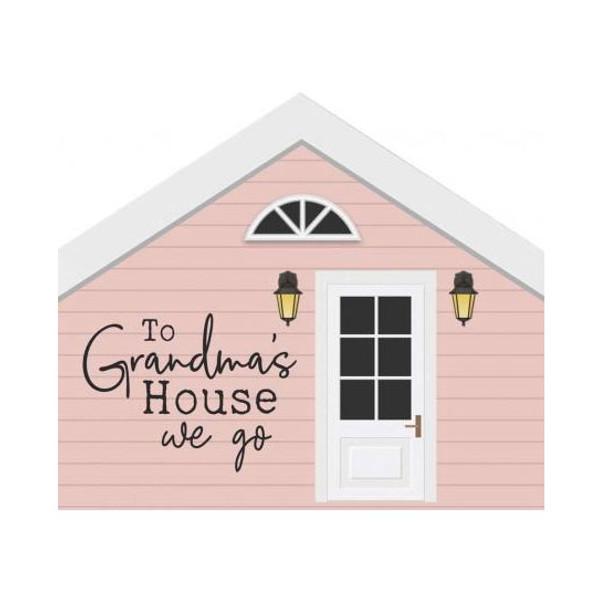To Grandma's House We Go