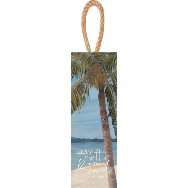 Life is Better at the Beach Door Hanger