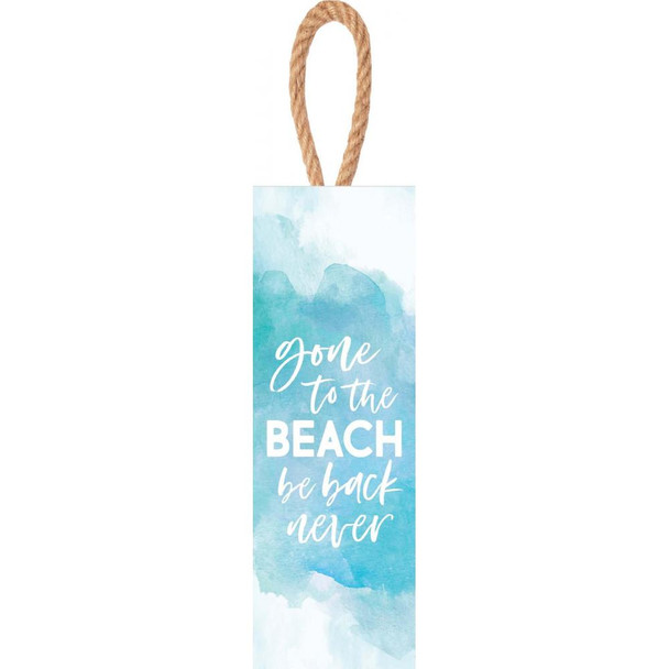 Gone to the Beach - Be Back Never