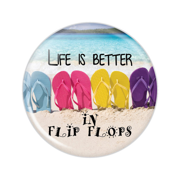 Life is Better In Flip Flops Button
