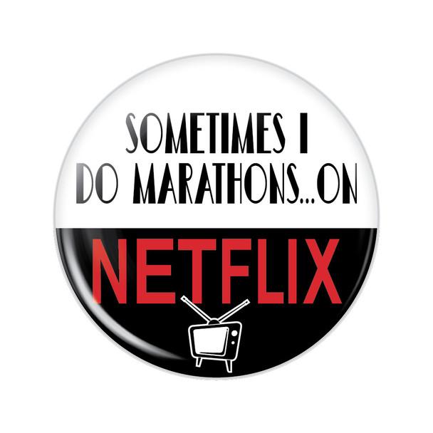 Sometimes I Do Marathons... on Netflix Button