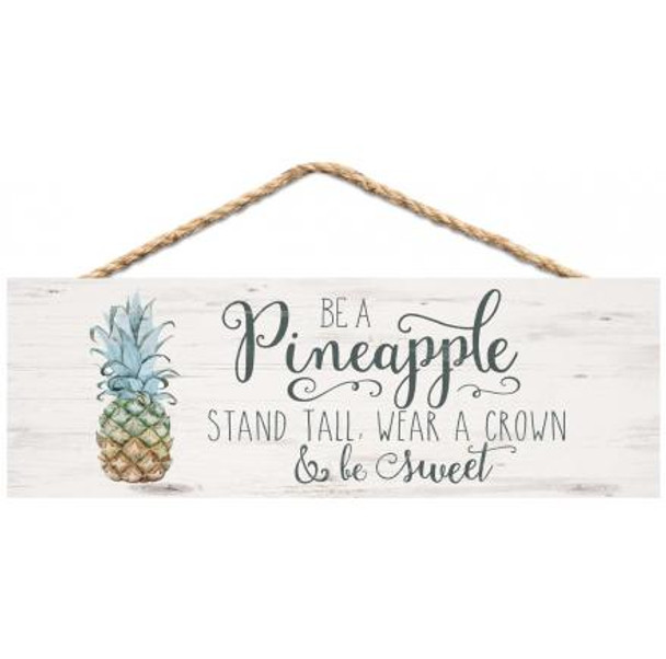 Be a Pineapple Rope Sign