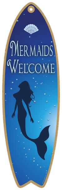 Mermaids Welcome Surfboard Sign