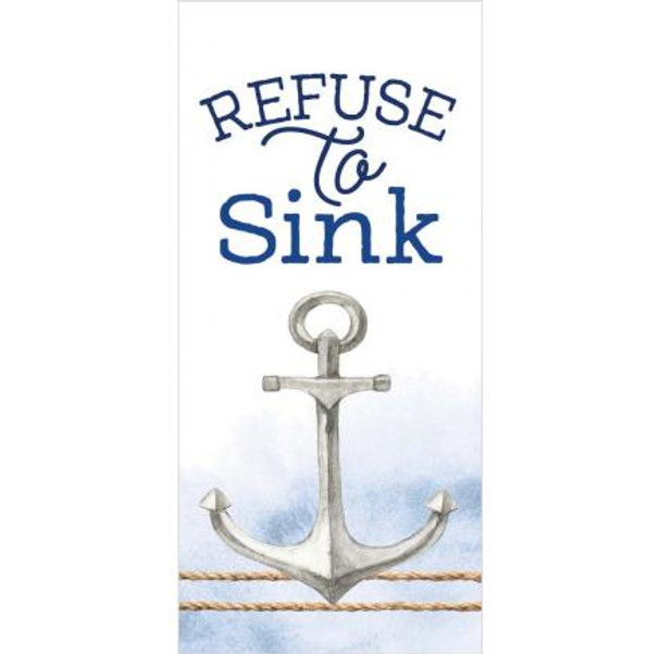 Refuse to Sink Tabletop Block Sign