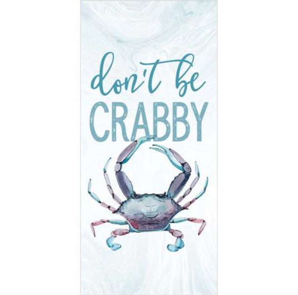 Don't Be Crabby Tabletop Sign