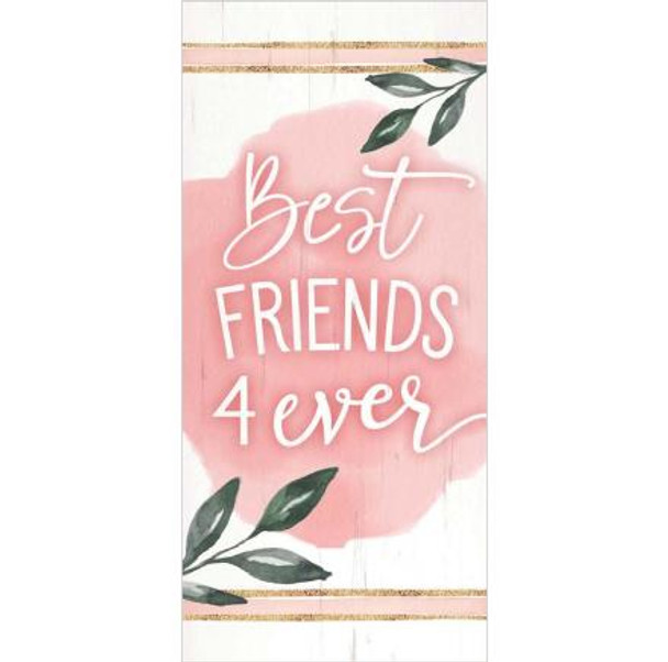 Best Friends 4 Ever Tabletop Sign