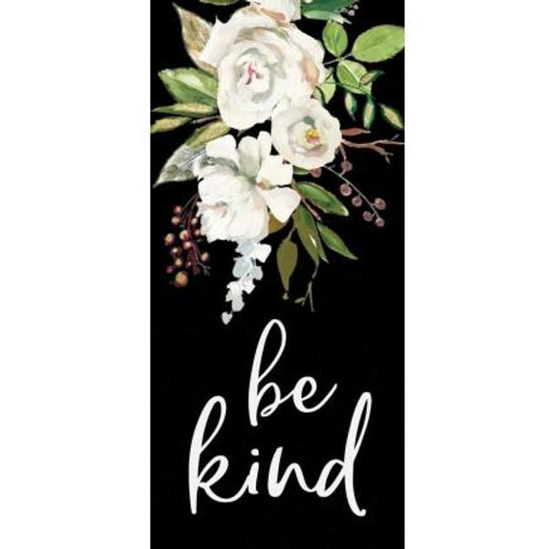 Be Kind Tabletop Sign