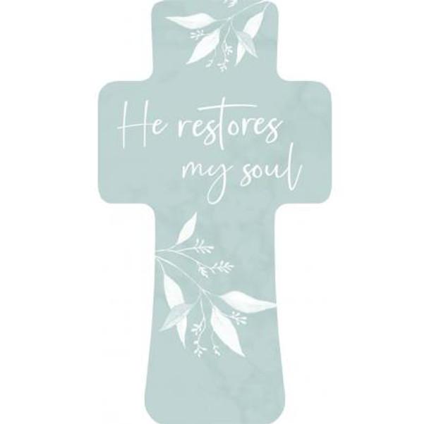 He Restores My Soul Cross