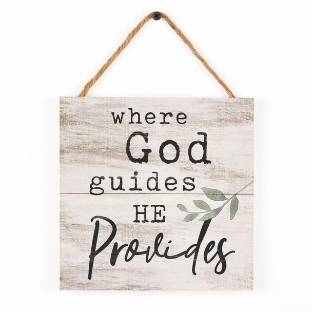 Where God Guides, He Provides Rope Sign
