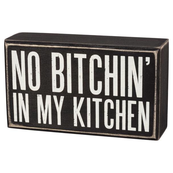 No Bitchin' In My Kitchen