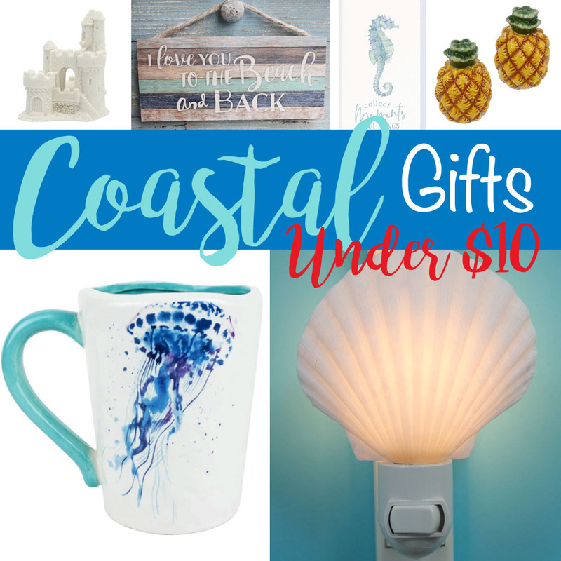 Best Coastal Gifts UNDER $10 for 2019