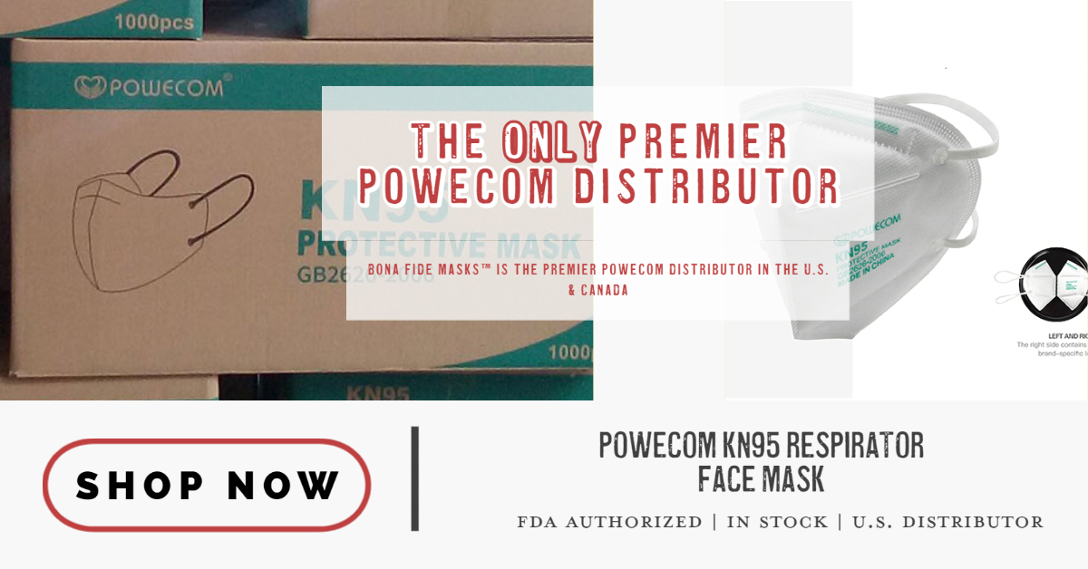 The only premier powecom distributor in the U.S> bona fide masks sells the Powecom KN95 respirator face mask. Click to shop the powecom KN95 page.