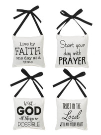 "Soft 5' Square pillow with black ribbon for hanging and pocket in back to hold tokens or folded notes. Assorted sayings on front: ""Live by faith one day at a time""; ""Start your day with prayer""; ""With God all things are possible""; ""Trust in the Lord with all your heart""  Sold individually."