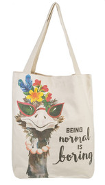 "Whimsical ostrich tote with saying, ""Being normal is boring"""