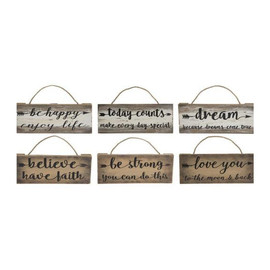 "These signs come in six assorted designs and sentiments.  Sold individually.  Dimensions: 71/2"" W. x 31/2"" H. x 3/4"" D."