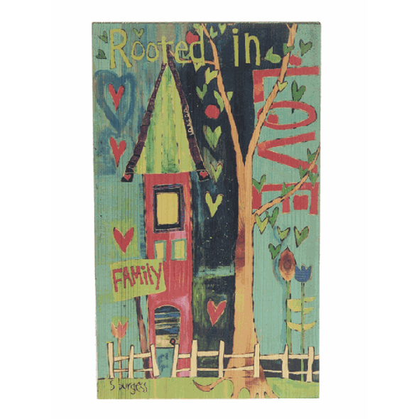 """Painted Peace """" Rooted in Love Family Wall Plaque - Design by Stephanie Burgess Dimensions: 6"""" W  x 10"""" H"""