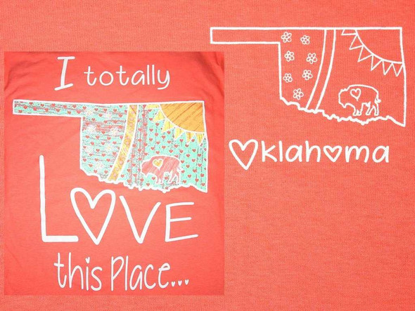 I Totally Love This Place OK T-Shirt T-Shirts The Nut House