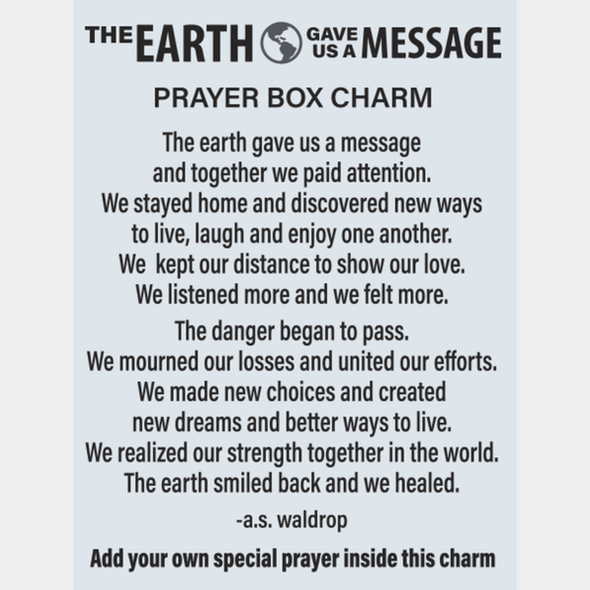 Earth Message Prayer Box Charm Charms & Pocket Tokens The Nut House