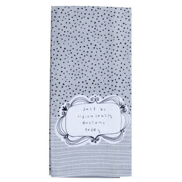 Be You Just Be Awesome Tea Towel