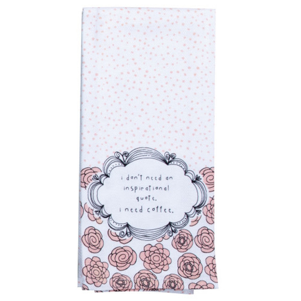 Be You Need Coffee Tea Towel