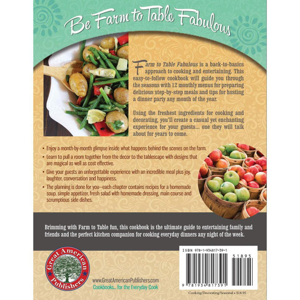 Farm to Table Fabulous Cookbook is a back-to-basics approach to cooking and entertaining. This easy-to-follow cookbook will guide you through the seasons with 12 monthly menus for preparing delicious meals step-by-step and tips for hosting a dinner party any month of the year.
