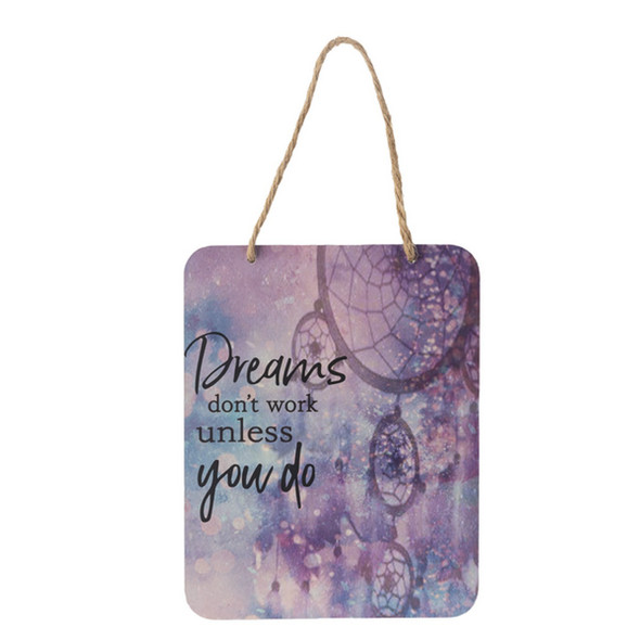 Dreams Don't Work Unless You Do Plaque
