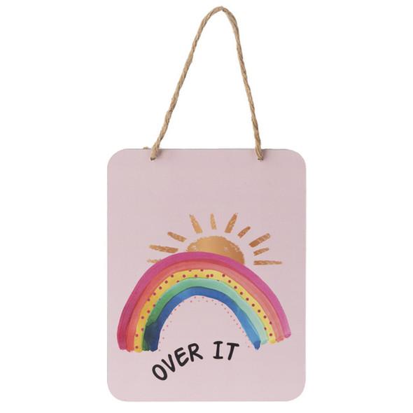 Over It Rainbow Plaque