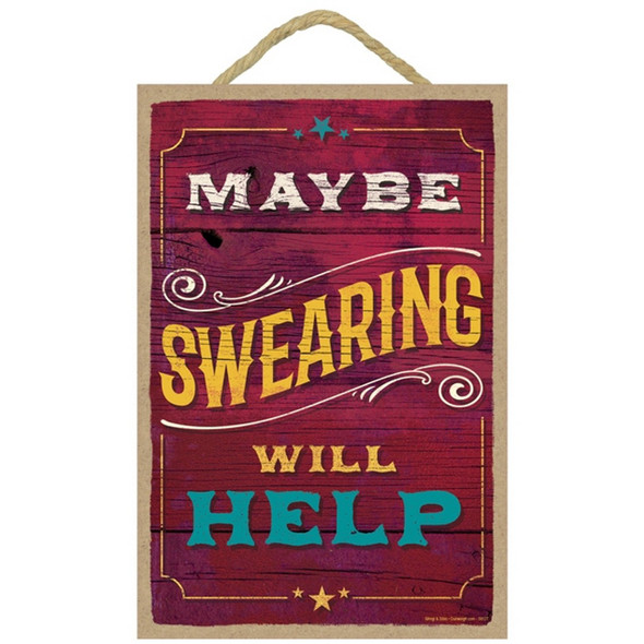 Maybe Swearing Will Help Plaque
