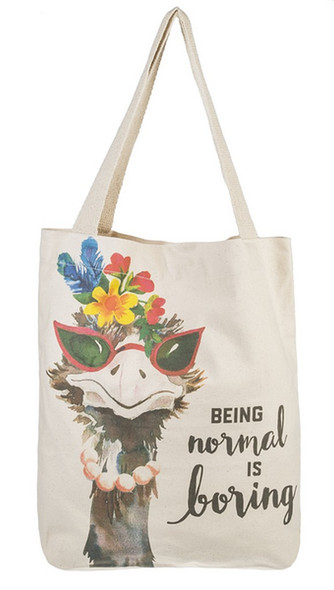 """Whimsical ostrich tote with saying, """"Being normal is boring"""""""