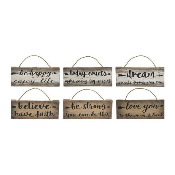 """These signs come in six assorted designs and sentiments.  Sold individually.  Dimensions: 71/2"""" W. x 31/2"""" H. x 3/4"""" D."""