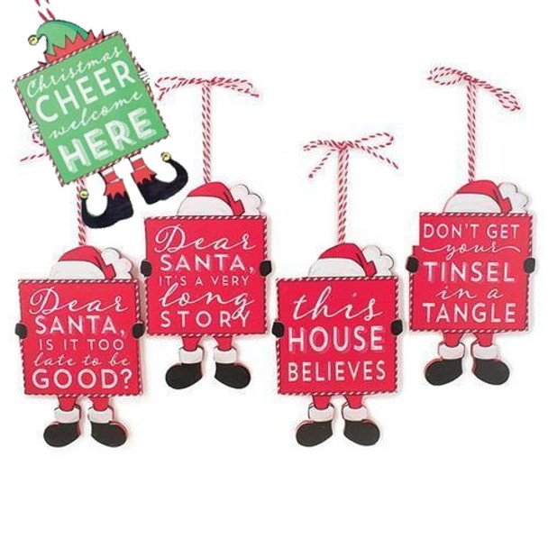 """Sturdy wooden tags with peppermint striped hanging cords and die-cut feet and hats- looks like Santa or elves are holding signs with fun holiday-themed messages. Randomly assorted set of three will include three different sayings. Possible messages include, """"Dear Santa, It's a Long Story"""", """"Christmas Cheer Welcome Here"""" """"Don't Get Your Tinsel in a Tangle"""" """"Dear Santa, Is It Too Late To Be Good?"""" """"This House Believes"""" Super cute on either a tree or a gift basket or bag. Ornament is 5"""" long with 4"""" cord for hanging."""
