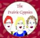 The Prairie Gypsies