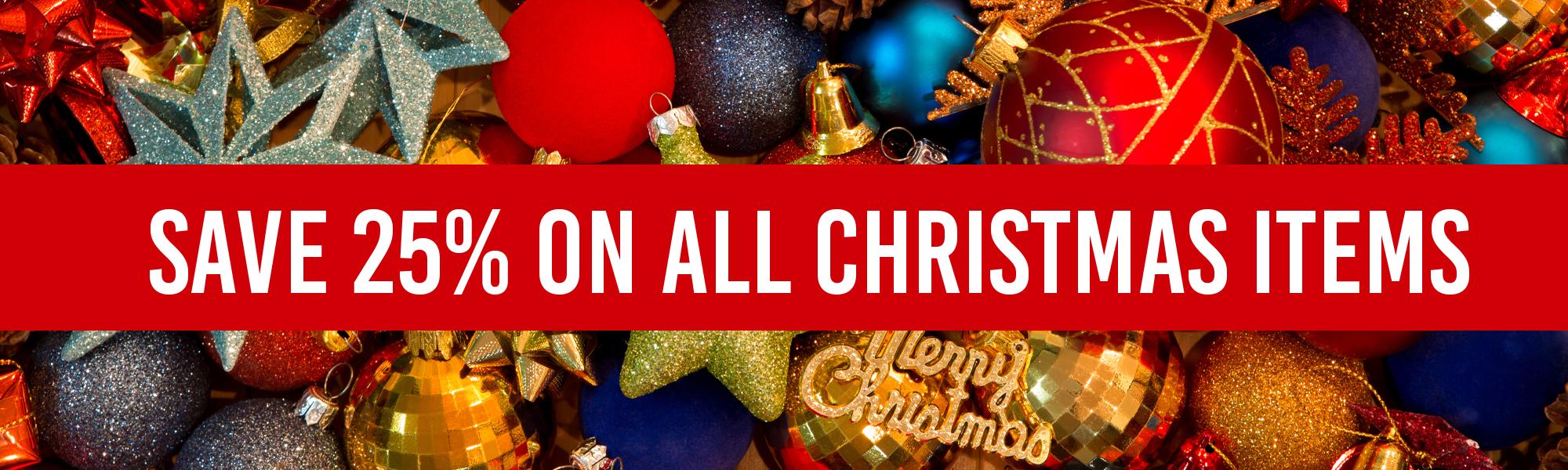 Save 25% on All Christmas Items