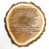 Famous quote personalized log slice plaque.
