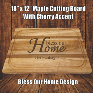 18 X 12 Maple Cherry Cutting Board Personalized Bless Our Home Design Creative Laser Solutions
