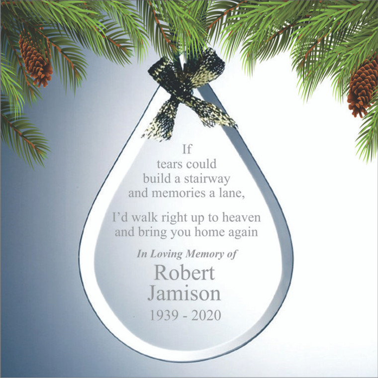 If Tears Could Build A Stairway Teardrop Personalized Memorial Ornament