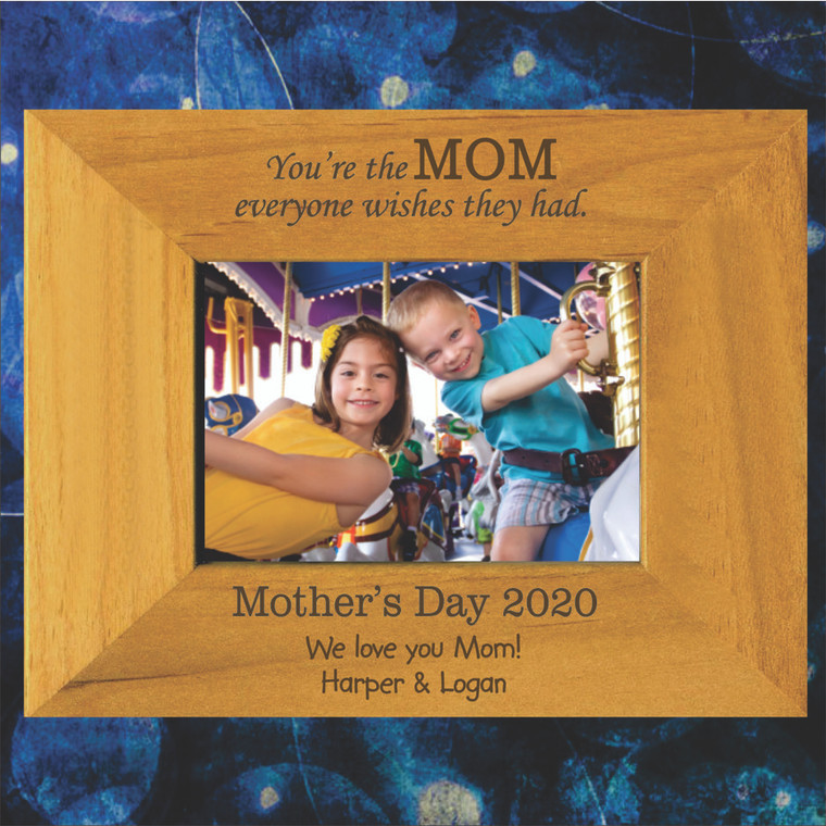 The Mom Everyone Wishes They Had Personalized Picture Frame - Mother's Day