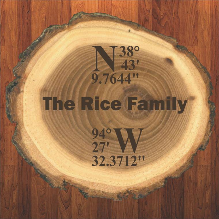 Our Family Home Coordinates Live Edge Log Plaque