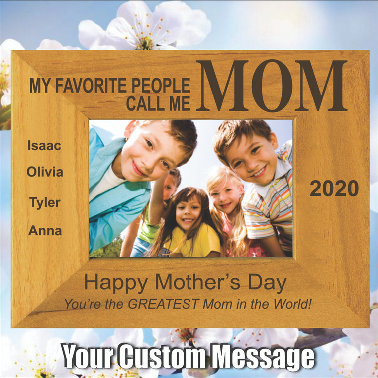 My Favorite People Call Me Mom Personalized Picture Frame