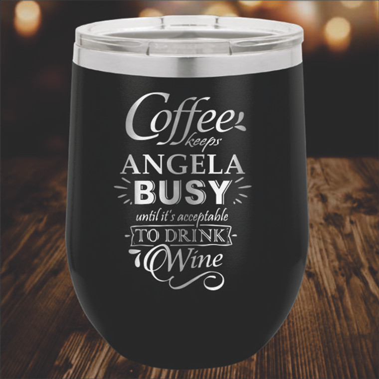 Time to Drink Wine - Personalized Wine Tumbler