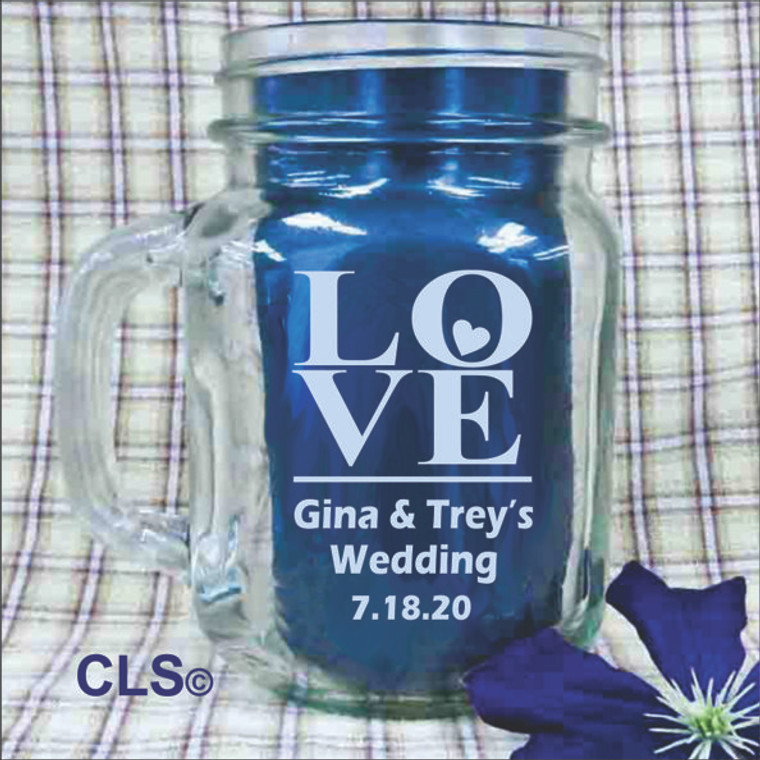 Love Engraved Mason Jars - Personalized  Wedding Favors
