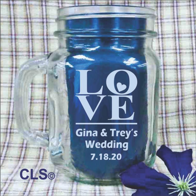 Love Engraved Mason Jars - Personalized  Wedding Favors